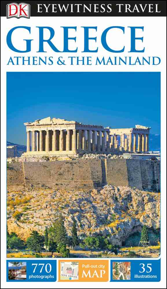 Eyewitness travel guide greece athens and the mainland by dk eyewitness travel guide greece athens and the mainland gumiabroncs Choice Image
