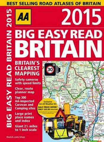 AA Big Easy Read : Britain 2015 : Spiral Bound