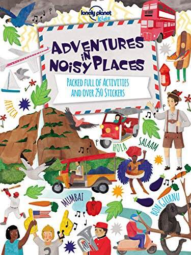 Adventures In Noisy Places by Lonely Planet