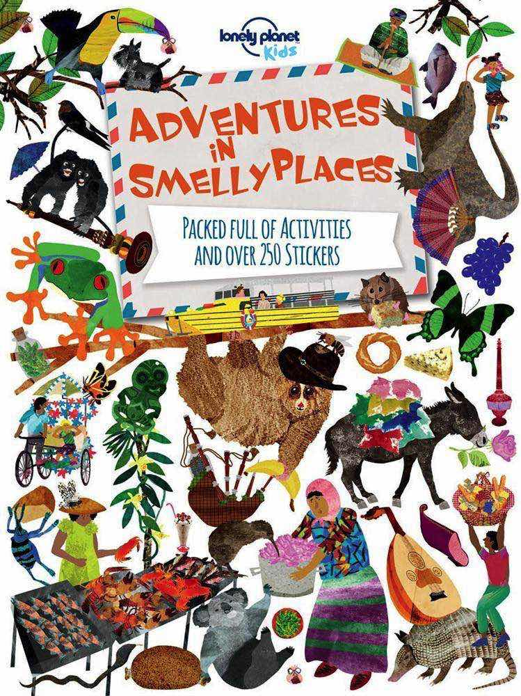 Adventures In Smelly Places by Lonely Planet