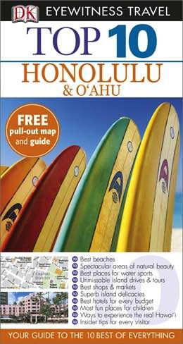 Honolulu & Oahu : Top 10 Eyewitness Travel Guide