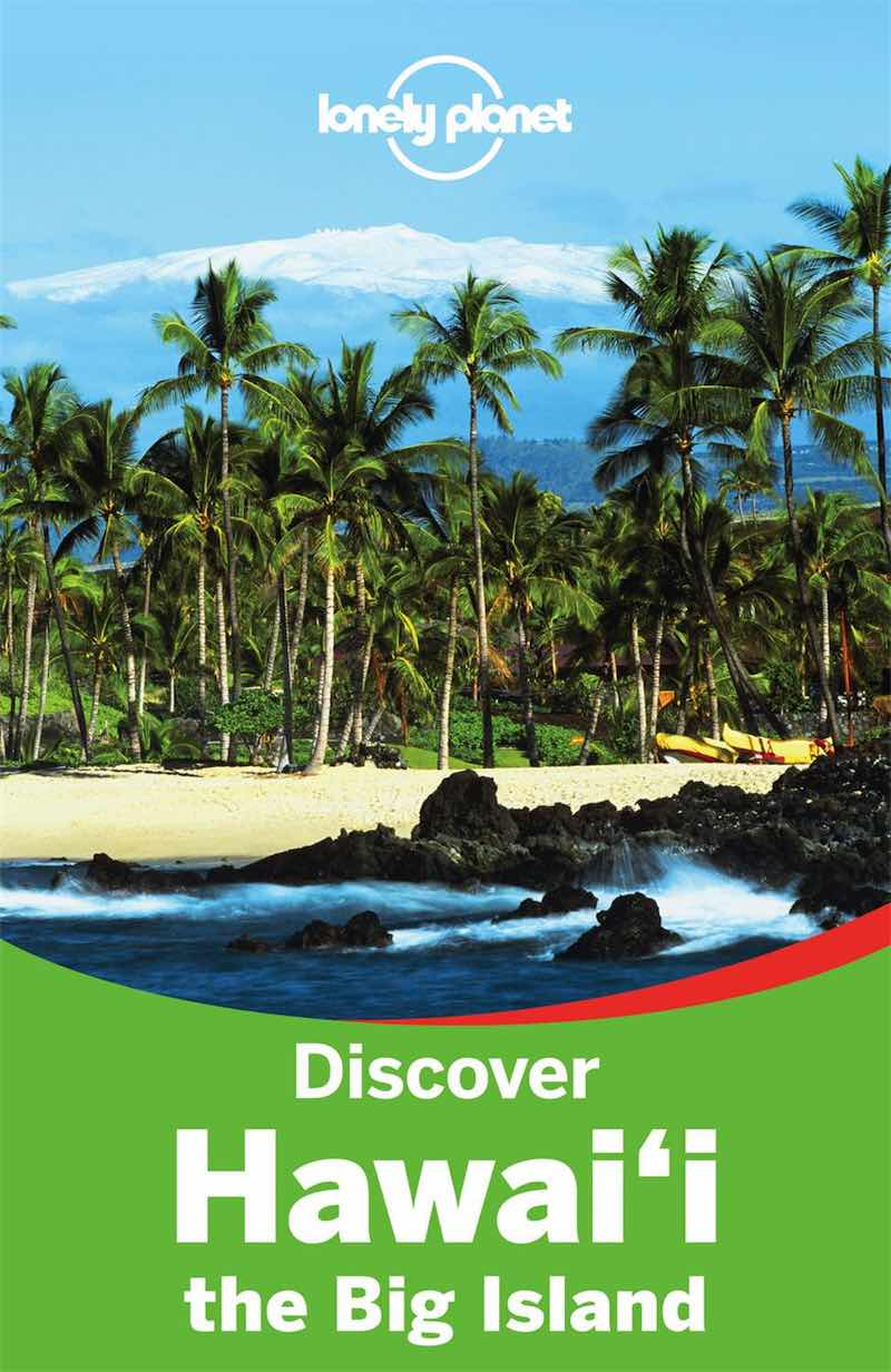 Lonely Planet Discover Hawaii : The Big Island