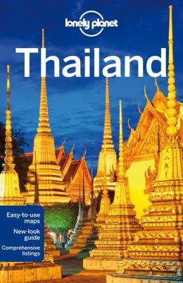 Lonely Planet : Thailand : 15th Edition