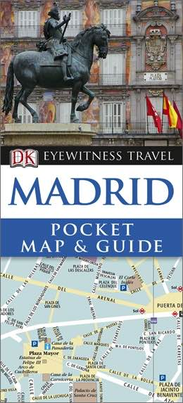 Madrid : Pocket Map & Guide Eyewitness Travel