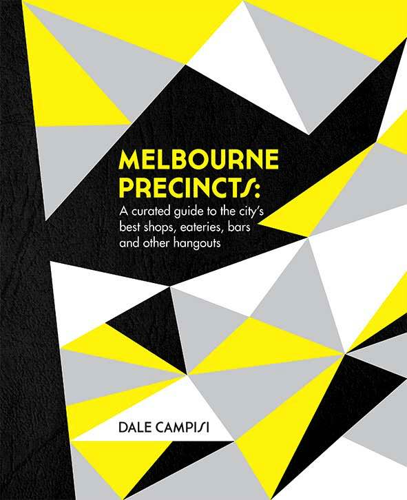 Melbourne Precincts : Cover Image