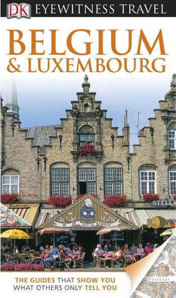 Cover Image DK Eyewitness Travel Guide Belgium & Luxembourg